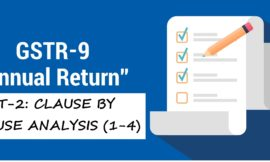 GSTR-9 ANNUAL RETURN PART-2: CLAUSE BY CLAUSE ANALYSIS