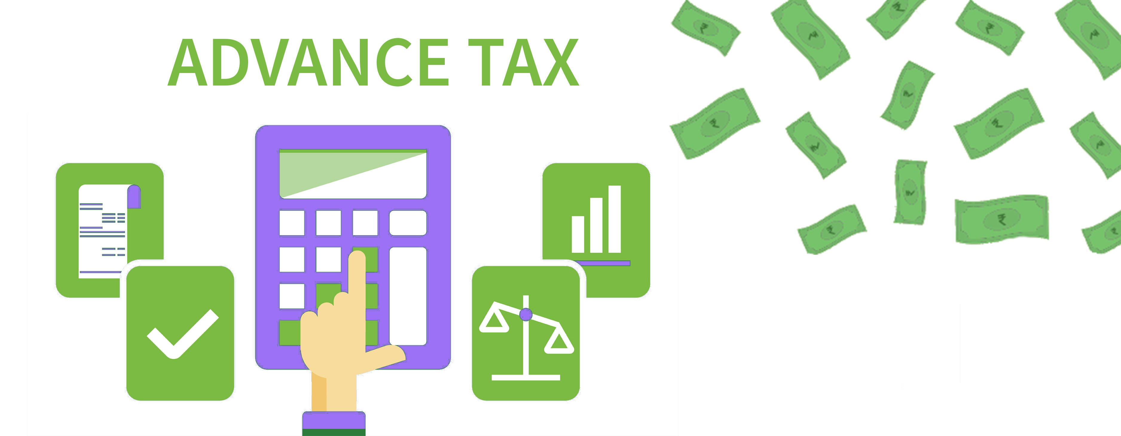 Advance Tax Calculations & Important Dates