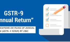 Clarifications on filing of Annual Return GSTR-9 BY CBIC